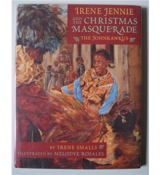 Irene Jennie and the Christmas Masquerade - Signed