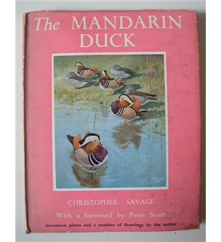 The Mandarin Duck - Christopher Savage - sgined