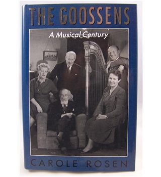 The Goossens - A Musical Century by Carole Rosen.