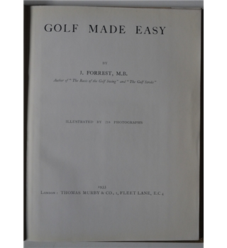 Golf Made Easy - J. Forrest (1933)