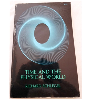 Time and the Physical World. Signed by Author. Association Copy.