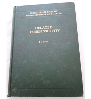 Delayed Hypersensitivity. Frontiers of Biology. Signed by Author.