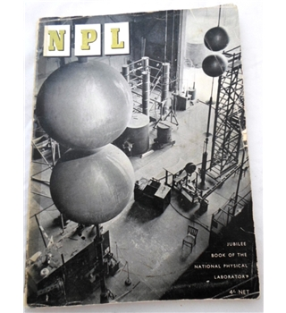 NPL. Jubilee book of The National Physical Laboratory