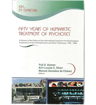 Fifty Years Of Humanistic Treatment of Psychoses