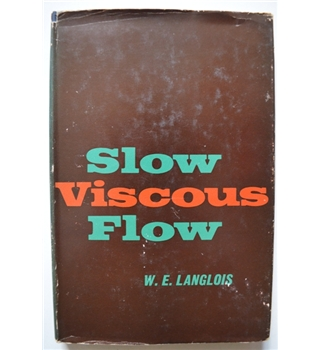 Slow Viscous Slow - W.E. Langlois