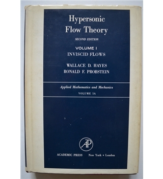 Hypersonic Flow Theory - Volume I - Inviscid Flows