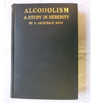 Alcoholism - A study in heredity