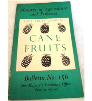 Cane Fruits. Bulletin No 156