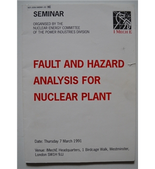 Fault and Hazard Analysis for Nuclear Plant