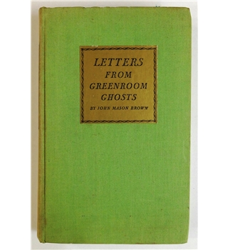 Letters from the Greenroom Ghosts