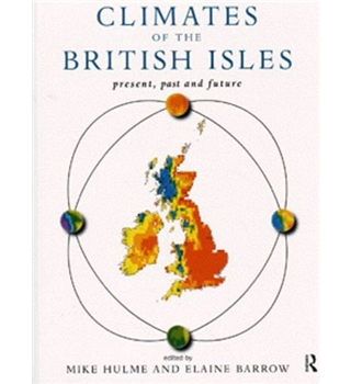 Climates of the British Isles - Present, past and future
