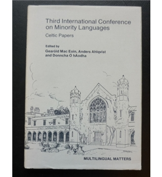Third International Conference on Minority Languages - Celtic papers