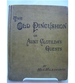 The Old Pincushion or Aunt Clotilda's Guests