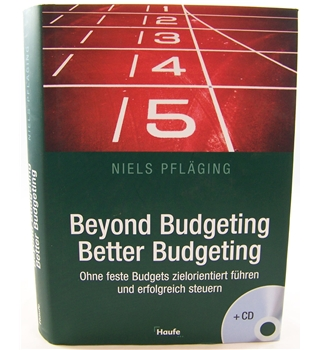 Beyond Budgeting. Better Budgeting