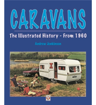 Caravans - The Illustrated History from 1960