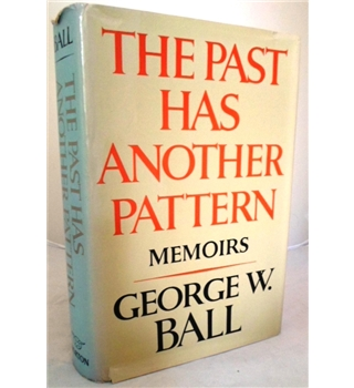 The Past has another Pattern. Memoirs. Signed by Author