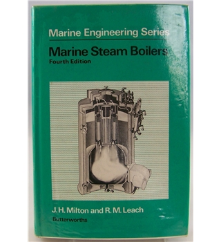 Marine Steam Boilers (Marine Engineering Series) Fourth Edition