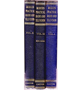 Modern Practical Radio And Television - Three Volume Set
