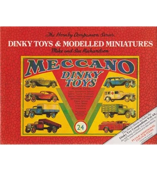 The Hornby Companion Series. Dinky Toys and Modelled Miniatures