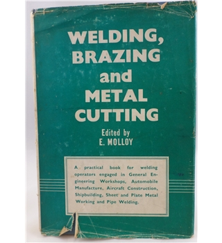Welding, Brazing and Metal Cutting