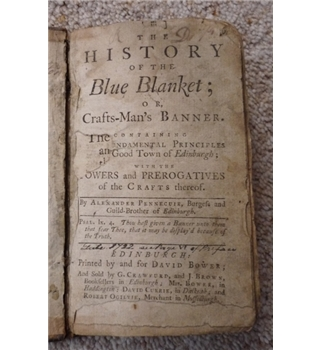 The history of the blue blanket; or the crafts-man's banner