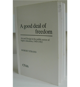A good deal of freedom
