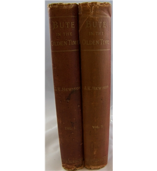 The Isle of Bute in the Olden Time, 2 Volumes