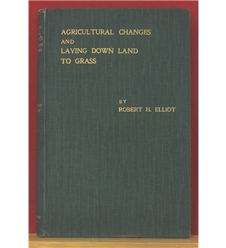 Agricultural Changes and Laying Down Land to Grass
