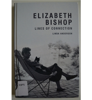 Elizabeth Bishop - Lines of Connection