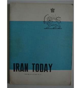 Iran Today Volume III (12) Serial No. 21