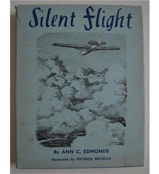 Silent Flight - Ann C. Edmonds - 1939