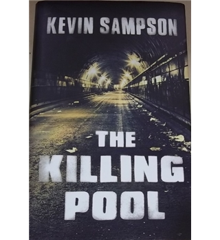 The Killing Pool- Kevin Sampson- Signed Copy
