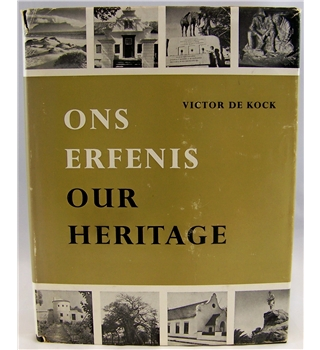 Ons Erfenis/Our Heritage