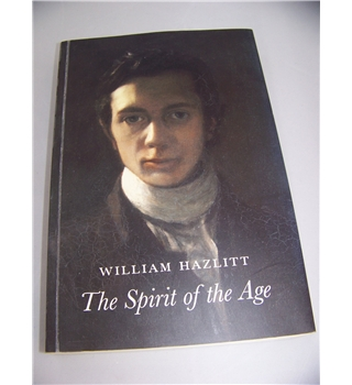 The Spirit of the Age or, Contemporary Portraits