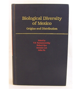 Biological Diversity of Mexico : Origins & Distribution