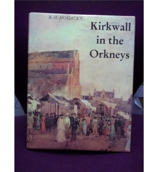 Kirkwall in the Orkneys