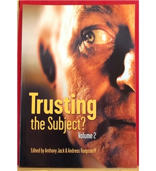 Trusting the subject? Volume 2