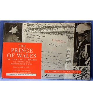 The Prince of Wales - the Title and its Holders. A Giniger Portfolio.