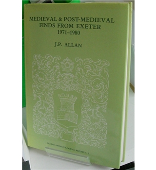 Medieval and Post-Medieval Finds from Exeter, 1971-1980
