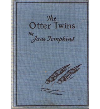 The otter twins by Jane Tomkins 1957 first edition
