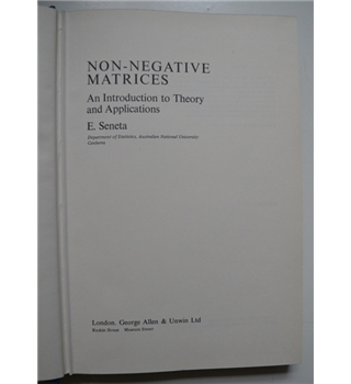 Non-negative Matrices: An Introduction to Theory and Application
