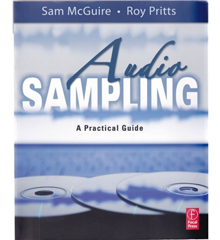 Audio Sampling - A Practical Guide