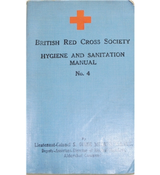 British Red Cross Society hygiene and sanitation Manual : No. 4