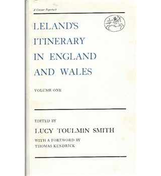 Leland's Itinery in England and Wales 1535 to 1543