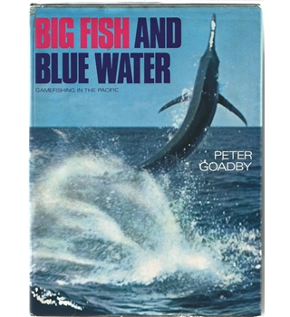Big fish and blue water