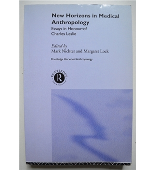 New Horizons in Medical Anthropology