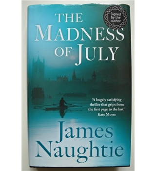 The Madness of July - Signed 1st Edition