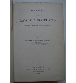 Manual of the Law of Scotland - 1896
