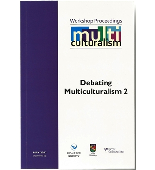 Workshop proceedings: Debating multiculturalism 2