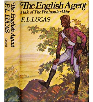 The English Agent - A Tale of the Peninsular War